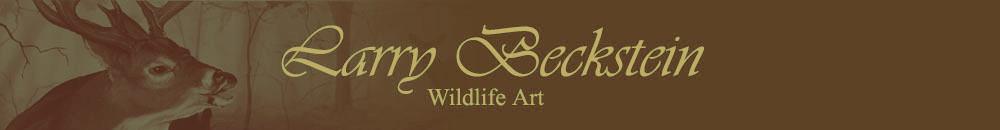 Larry Beckstein, Wildlife Artist - Biography